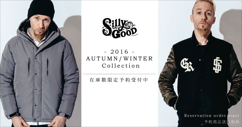 SILLYGOOD2016AW
