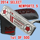 2 2014 2.5 500 34 inches of ■ Scottie Cameron select Newport 1st of putter / Titleist Scottie Cameron first run putters
