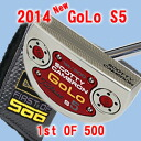 2 2014 500 34 inches of ■ Scottie Cameron GoLo S5 1st of putter / Titleist Scottie Cameron first run putters