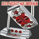 2 ■ Scotty Cameron 2014 selection square back putter, Titleist Scotty Cameron putters