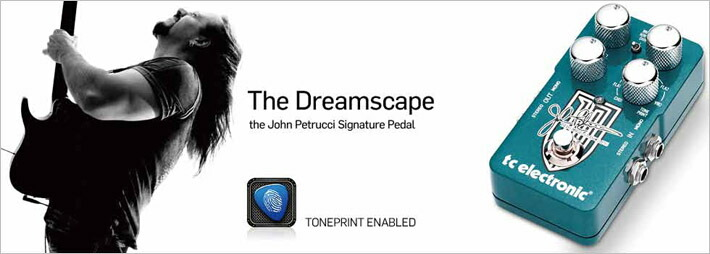 the dreamscape top JohnPetrucciシグネイチャーモデル!TC Electronicsから脅威のモジュレーションペダル登場!DreamScape
