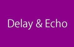 Delay & Echo