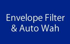 Envelope Filter & Auto Wah
