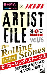 "IKEBE×HMV ARTIST FILE""The Rolling Stones"""