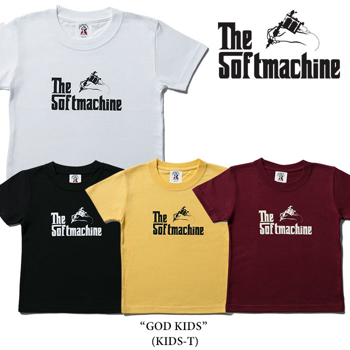 SOFTMACHINE(ソフトマシーン)GOD KIDS(KIDS-T)【2017SPRING/SUMMER新作】【即発送...