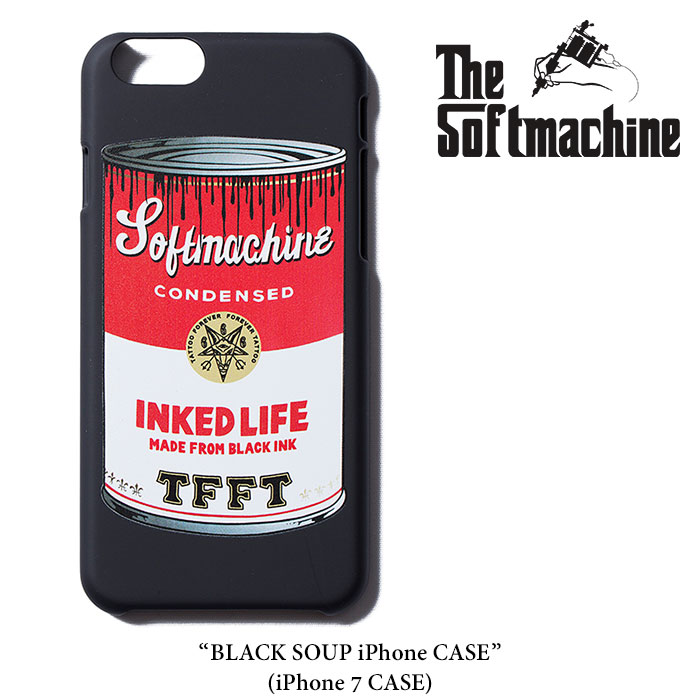 SOFTMACHINE(ソフトマシーン)BLACK SOUP iPHONE CASE(iPhone 7 CASE)【2017SPRING/...