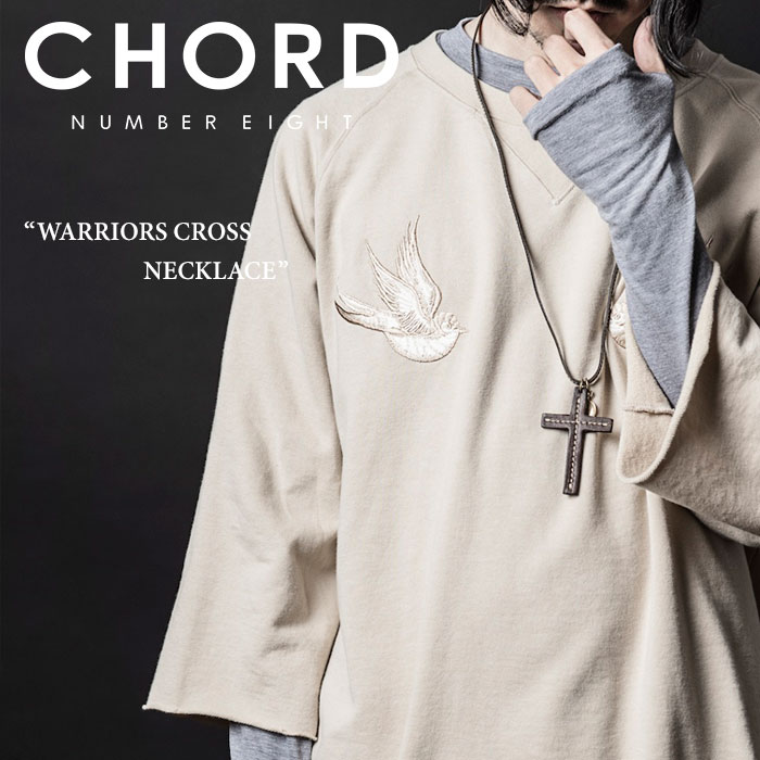 CHORD NUMBER EIGHT(コードナンバーエイト)WARRIORS CROSS NECKLACE【2016A/W】【C...