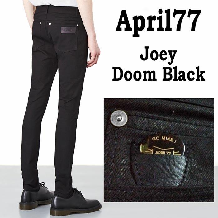 april77 April77 エイプリル77 スキニー ブラック デニム/april 77 joey doom blac...