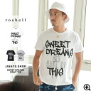 ◆ roshell (Rochelle) SWEET DREAMS t-shirt ◆ mens short sleeve sewn brother series T shirt short-sleeved printed t-shirts fifth sleeves short sleeve T shirt tops fashion brother brother series fashion spring summer spring summer crew neck black and white
