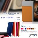 AQUOS PHONE Xx mini 303SH 302SH 206SH 203SH 106SH SERIE mini SHL24 SHL23 SHL22 SHL21 ISW16SH ZETA SH-01F SH-06E SH-02E SH-09D EX SH-02F SH-04E case real leather JMEI original leather flip case ZAN smartphone case / smartphone cover / smartphone cover / s