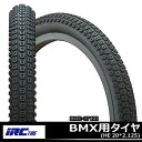 BMX tire IRC wells on rubber BMX-37 KK durability abrasion resistance インナーチェーファー structure adopted electric children ride and trailer bike tire BMX bicycle for 20-inch tires only