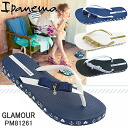 The girl from Ipanema Sandals Women's Beach sandal IPANEMA GLAMOUR [PM81261] rubber sandal thong sandal thong ladies sandal-