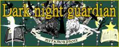 ����ե�������Dark night guardian�����