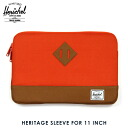 하-쉘 Herschel 10056-00022-11 Heritage Sleeve for 11 inch Macbook Camper Orange PC케이스 10 P22Jul14