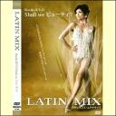 Mariko teacher Shall we beauty? LATIN MIX, Latin dance workout (DVD)