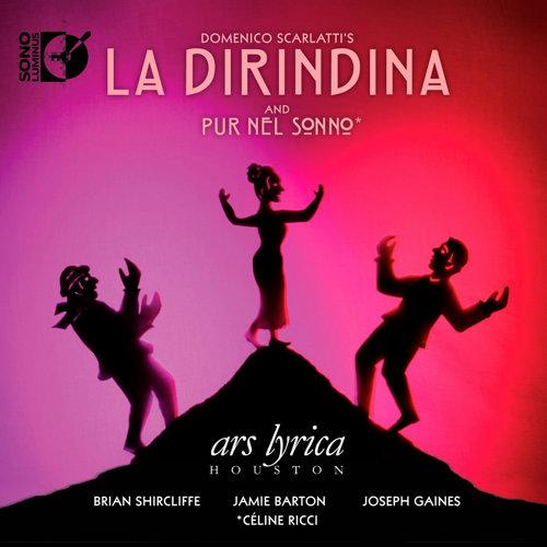 D.スカルラッティ(1685-1757): 歌劇「ラ・ディリンディーナ」/ 室内カンタータ「眠りの中に」
