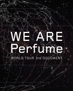 WE ARE Perfume -WORLD TOUR 3rd DOCUMENT [2Blu-ray+CD] [��������][Blu-ray] / Perfume