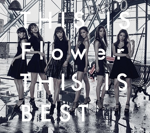 THIS IS Flower THIS IS BEST [CD+DVD][CD] / Flower