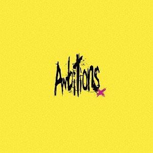 Ambitions [DVD付初回限定盤][CD] / ONE OK ROCK