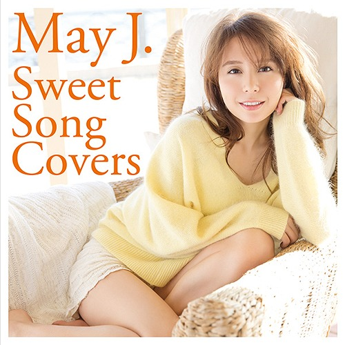 Sweet Song Covers [CD+DVD][CD] / May J.
