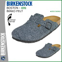 ビルケンシュトック BIRKENSTOCK Boston BOSTON [細幅 felt] gray 060863 men's lady's sandals room shoes unisex [regular]