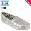 TOMS SHOES Toms shoes women's slip-on WOMEN's GLITTERS glitter cotton Toms Toms shoes new 001013B 3 colors [regular]