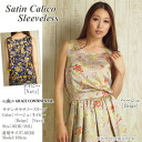 [Satin Calico Sleeveless] GRACE CONTINENTAL