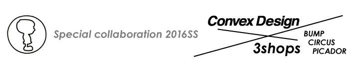 2016�ղ�3shops��convex(����٥å���)�����T�����