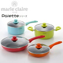 IH for Marie Claire frying pan and pot 4-piece set