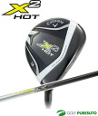 Calloway X2 HOT fairway Wood Callaway X2 HOT carbon shaft Japan specifications immediate delivery [2 X hot]