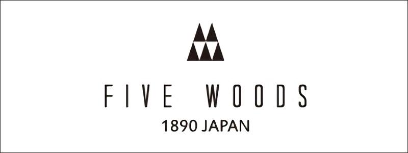 FIVE WOODS