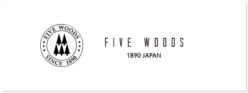 FIVEWOODS / �ե����֥��å�