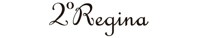 2°Regina【セコンダレジーナ】
