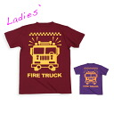 FIRE TRUCK T-shirt [Lady's] (68-026): RESCUE SQUAD [レスキュースクワッド]