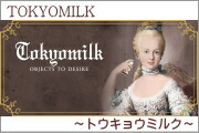 TOKYOMILK(トウキョウミルク)