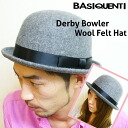 Rounded form unisex with a sense of luxury, hat & simple and men's hats and target, unisex and ladies and store and men's and big & bowler hats and caps, fashion /RIVER UP ( riverup )-Derby Bowler Felt Hat [BASIQUENTI]