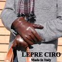 Made in Italy men's leather gloves plain leather gloves review by cashmere liner LEPRE CIRO lepre Ciro