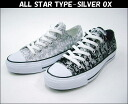 Converse all star タイプシルバー OX ALL STAR TYPE − SLVER OX