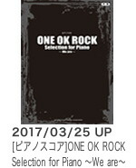 ONE OK ROCK Selection for Piano 〜We are〜