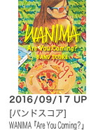 WANIMA 『Are You Coming?』