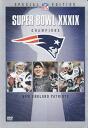 NFL SUPER BOWL XXXIX CHAMPIONS New England Patriots DVD (import board)