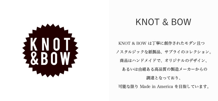 KNOT & BOW 商品一覧