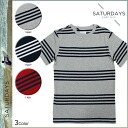 Saturday surf SATURDAYS SURF short sleeves T-shirt TEE [3 colors] T-SHIRT T-shirt men [regular]
