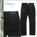 Point 10 times Saturdays surf SATURDAYS SURF cotton pants [Black] men's denim [1 / 23 new in stock] [regular] ★ ★ 10P01Feb14