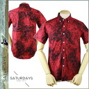 Saturdays surf SATURDAYS SURF short sleeve button down shirt men's 2015 in stock red ESQMIN-07 ESQUINA MINERAL PRINT WOVEN SHIRT [3 / 17 new in stock] [regular] ★ ★