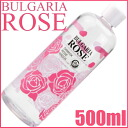 Bulgaria Rose Japan Damask Rose Water 500ml Bottle Type≪Face Lotion≫『4539876000020』★BIG Size★