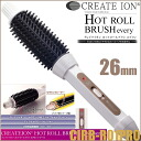 Create Ion Hot Roll Brush Every 26mm CIRB-R01PRO≪Roll Brush Iron≫『4988338221242』