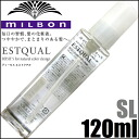 Milbon Deesse's Estqual SL 120ml≪Leave In Hair Treatment≫<MDHT>『4954835290159』