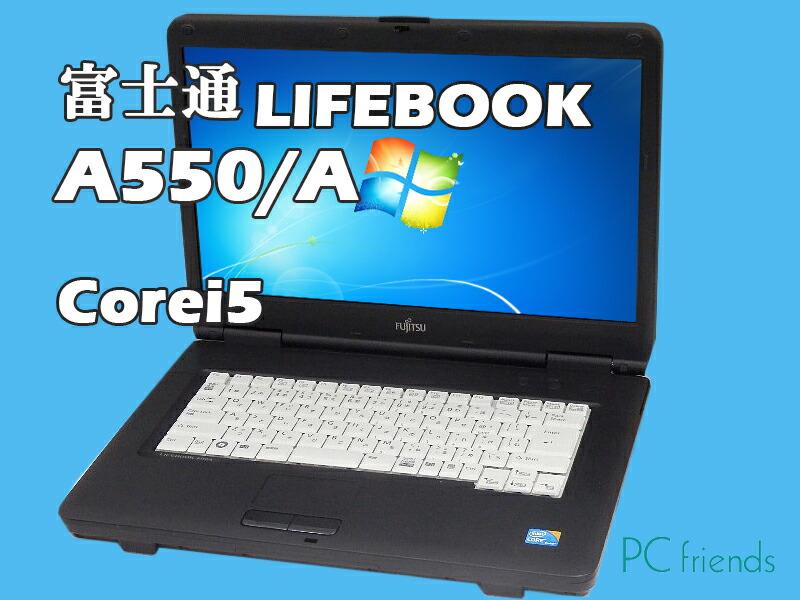 �m�[�gPC LIFEBOOK A550/A