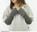 PRIT pret エコアルパカ wool degrees difference tenjiku knit arm warmers-00251 ladies